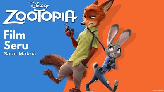 Zootopia. Film Seru Sarat Makna