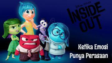 Inside Out: Ketika Emosi Punya Perasaan