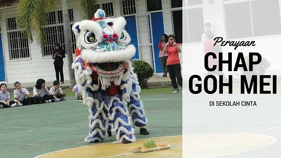 Perayaan Chap Goh Mei di Sekolah Cinta