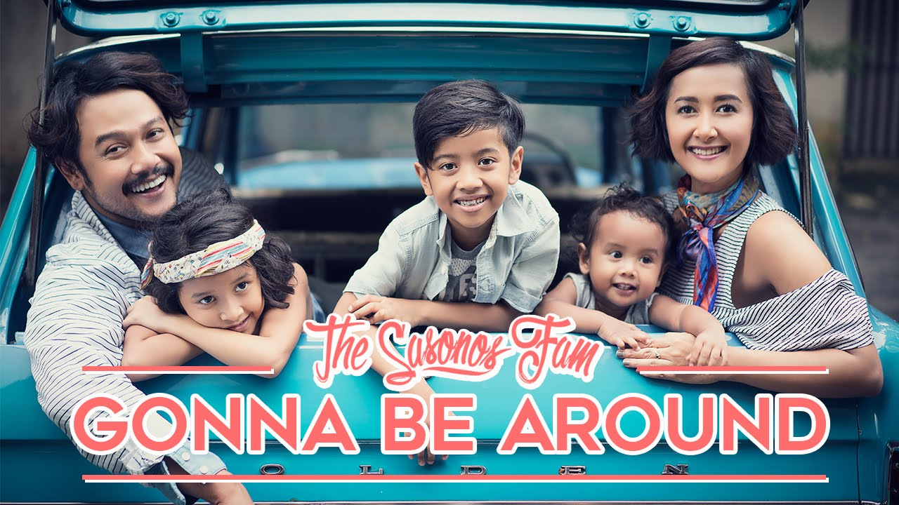 gonna be around; song; lagu; widi mulia, the sasono family, motherhood, song about motherhood, lagu tentang pengalaman menjadi ibu