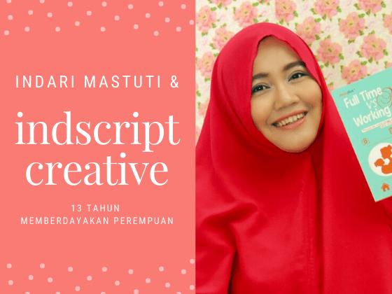 Indscript Creative, 13 Tahun Memberdayakan Perempuan