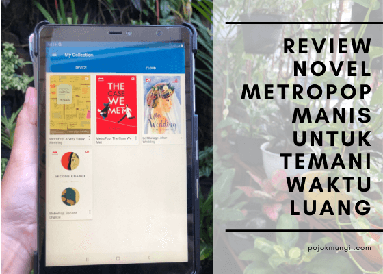 Review Novel Metropop Manis Untuk Temani Waktu Luang (Bagian 2)