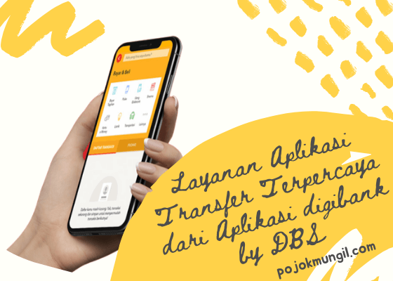 Layanan Aplikasi Transfer Terpercaya dari Aplikasi digibank by DBS