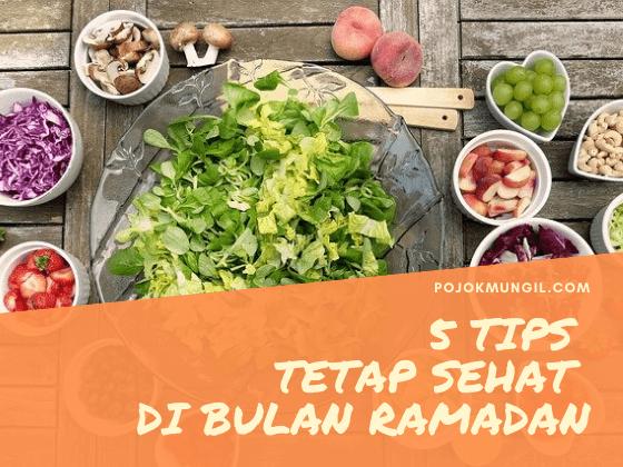 5 Tips Tetap Sehat di Bulan Ramadan