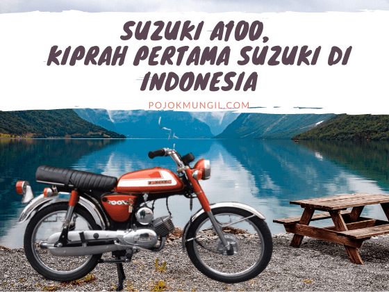 Suzuki A100, Kiprah Pertama Suzuki Di Indonesia